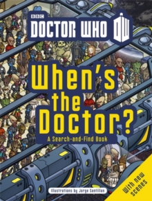 Doctor Who: When's The Doctor?, Paperback Book