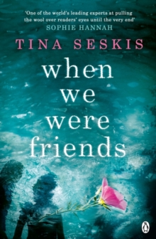 When We Were Friends, Paperback