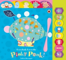 Everybody Loves the Pinky Ponk!, Board book