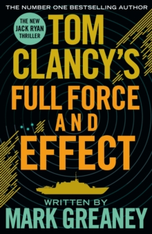 Tom Clancy's Full Force and Effect, Paperback