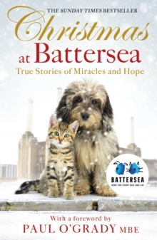 Christmas at Battersea: True Stories of Miracles and Hope, Paperback