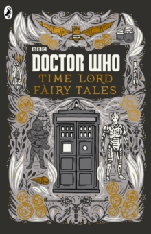 Doctor Who: Time Lord Fairy Tales, Hardback
