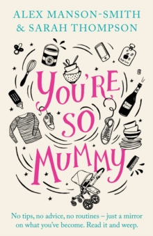 You're So Mummy, Hardback