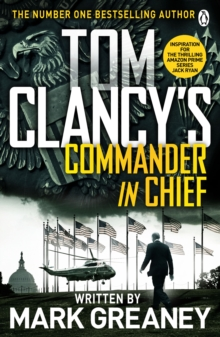 Tom Clancy's Commander-in-Chief : A Jack Ryan Novel, Paperback