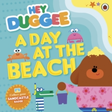 Hey Duggee: A Day at the Beach, Paperback