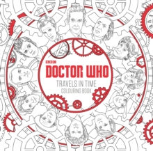 Doctor Who: Travels in Time Colouring Book, Paperback Book