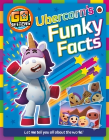 Go Jetters: Ubercorn's Funky Facts, Paperback Book