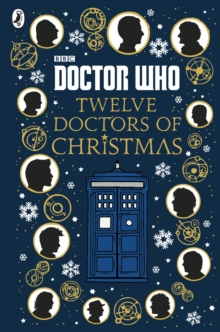 Doctor Who: Twelve Doctors of Christmas, Hardback Book