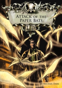 Attack of the Paper Bats, Paperback