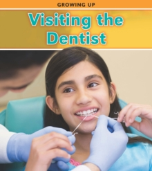 Visiting the Dentist, Paperback