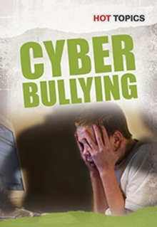Cyber Bullying, Hardback Book