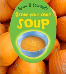 Grow Your Own Soup, Paperback