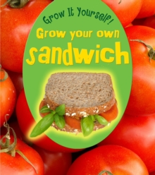 Grow Your Own Sandwich, Paperback