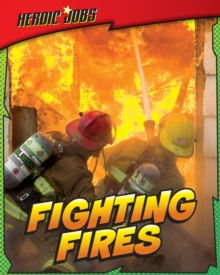 Fighting Fires, Paperback