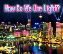 How Do We Use Light?, Paperback Book