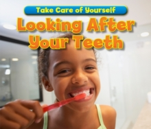 Looking After Your Teeth, Paperback