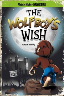 The Wolfboy's Wish, Paperback