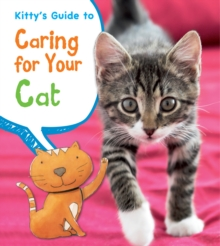 Kitty's Guide to Caring for Your Cat, Hardback