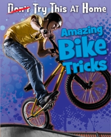 Amazing Bike Tricks, Paperback
