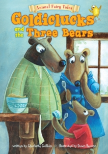 Goldiclucks and the Three Bears, Paperback
