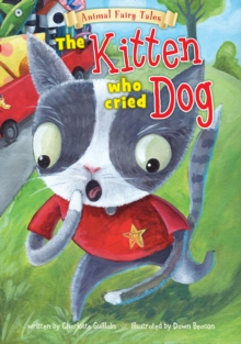 The Kitten Who Cried Dog, Paperback Book