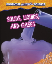 Solids, Liquids, and Gases, Paperback