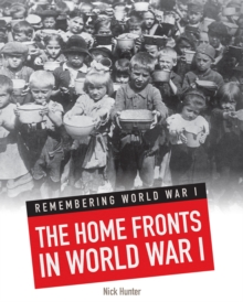 The Home Fronts in World War I, Paperback