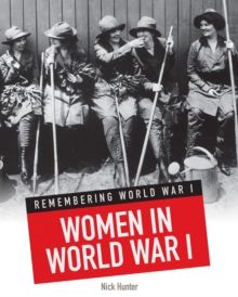 Women in World War I, Paperback Book