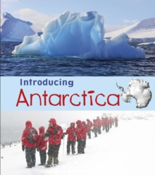 Introducing Antarctica, Hardback Book