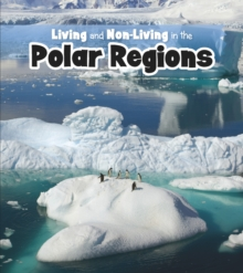 Living and Non-living in the Polar Regions, Hardback Book