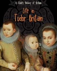 Life in Tudor Britain, Paperback