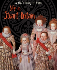 Life in Stuart Britain, Paperback