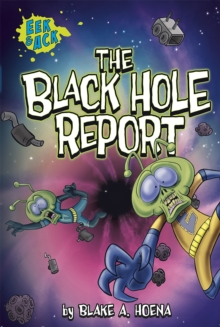 The Black Hole Report, Paperback