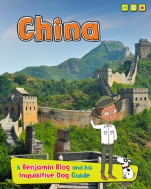 China : A Benjamin Blog and His Inquisitive Dog Guide, Paperback
