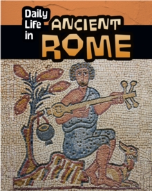 Daily Life in Ancient Rome, Paperback