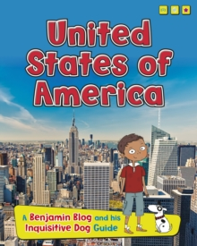 United States of America : A Benjamin Blog and His Inquisitive Dog Guide, Hardback
