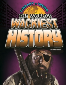 The World's Wackiest History, Paperback