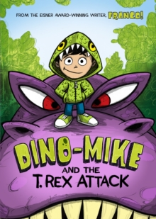Dino-Mike and the T. Rex Attack, Paperback
