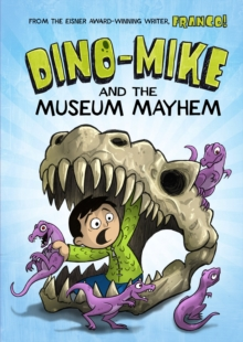 Dino-Mike and the Museum Mayhem, Paperback