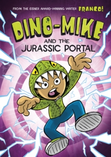 Dino-Mike and the Jurassic Portal, Paperback