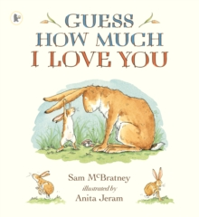 Guess How Much I Love You, Paperback