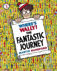 Where's Wally? The Fantastic Journey : The Fantastic Journey, Paperback Book