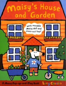 Maisy's House and Garden, Hardback
