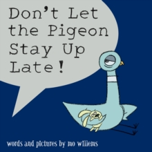 Don't Let the Pigeon Stay Up Late!, Paperback