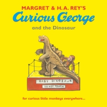 Curious George and the Dinosaur, Paperback