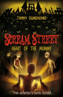 Scream Street 3: Heart of the Mummy, Paperback
