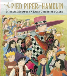The Pied Piper of Hamelin, Hardback