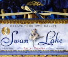 """Swan Lake"" : Ballet Theatre, Hardback Book"