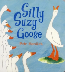 Silly Suzy Goose, Board book