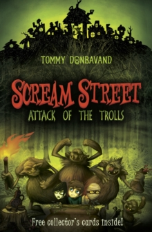 Scream Street : Attack of the Trolls Bk. 8, Paperback Book